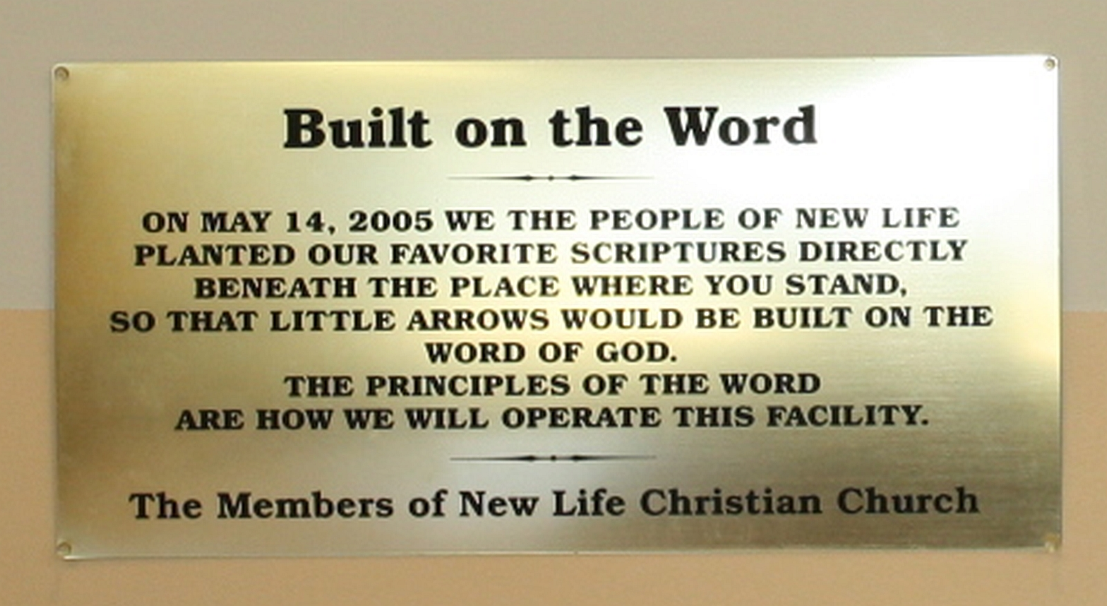Built On The Word Of God plaque in Little Arrows Child-care Facility